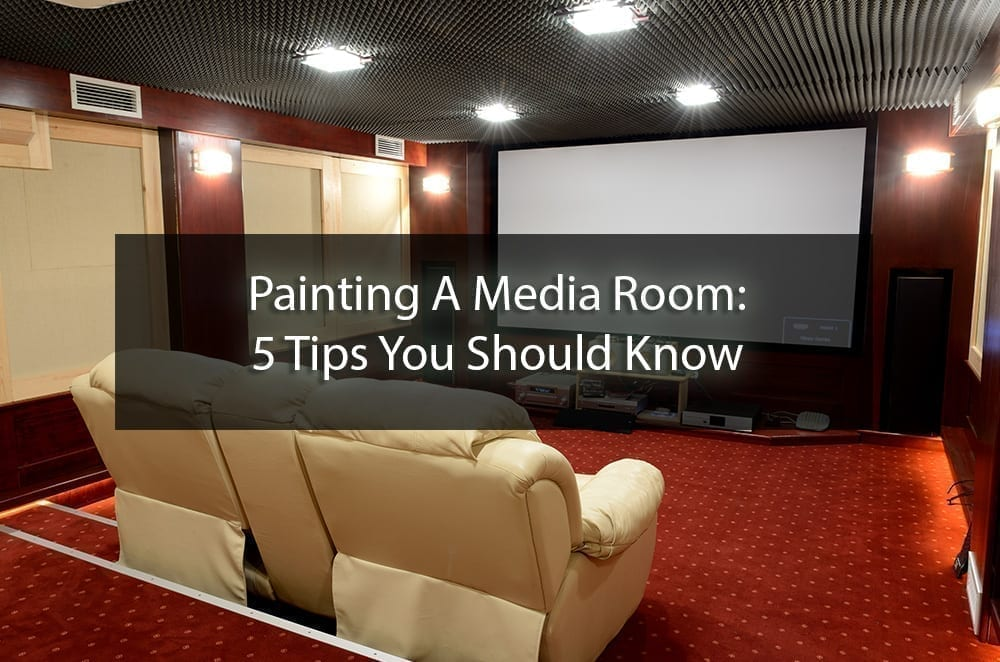 Painting A Media Room 5 Tips You Should Know Surepro Painting