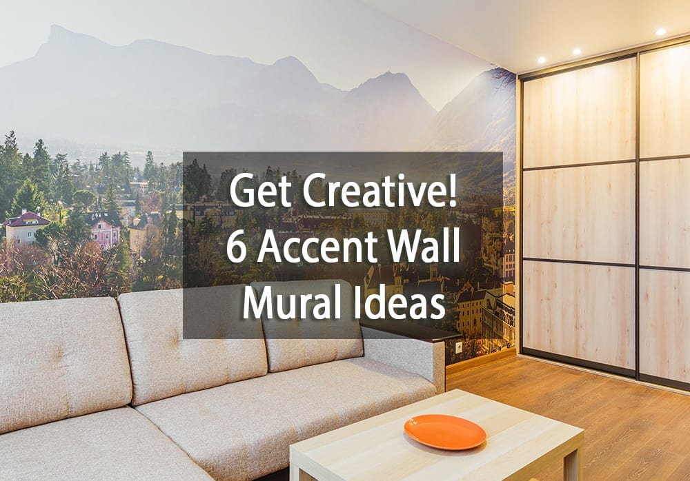 6 Accent Wall Mural Ideas