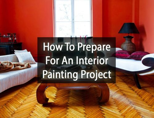 How To Prepare For Your Interior Painting Project