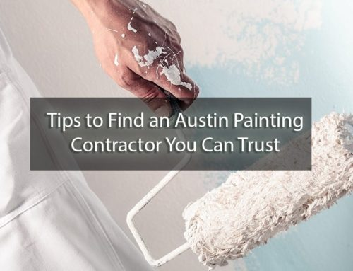 Tips to Find an Austin Painting Contractor You Can Trust